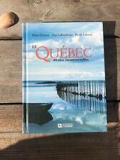 Dorion, Laframboise, Lahoud: Le Québec. 40 sites incontournables / 2003