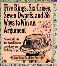 Five Rings, Six Crises, Seven Dwarfs, and 38 Ways to Win an Argument: Numerical