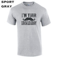 344 Im Your Huckleberry Mens T-Shirt funny western movie wyatt tombstone quote