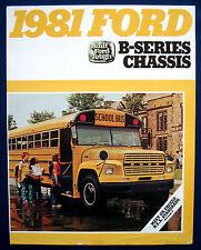 Prospekt brochure 1981 Ford B-Series School bus chassis * Econoline (Estados Unidos)