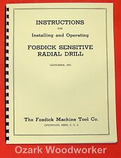 FOSDICK Sensitive Radial Drill Operator & Parts Manual 0316