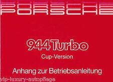 Porsche 944 Turbo Cup-Version Anhang zur Betriebsanleitung Bedienungsanleitung