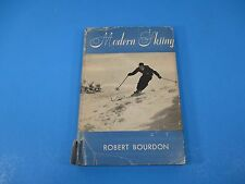1953 First Edition Modern Skiing by Robert Bourdon J B Lippincott Co 96 pgs