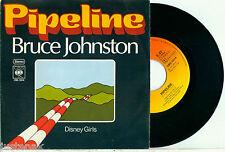 "BRUCE JOHNSTON (Beach Boys) 'Pipeline / Disney Girls' 1977 DUTCH CBS VINYL 7"""