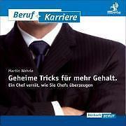 Geheime Tricks für mehr Gehalt von Martin Wehrle (2008)