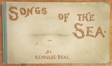 1891 Antique SONGS OF THE SEA by Reynolds Beal ILLUSTRATED COLOR PLATES maritime