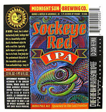 Midnight Sun SOCKEYE RED IPA  beer  label AK 22oz  Spawned in the Last Frontier