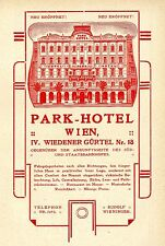 PARK-HOTEL Wien Rudolf Wieninger Historische Reklame von 1909