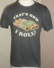 Men's Old Navy That's How I Roll T-Shirt Gray Short Sleeve Tee Size Small