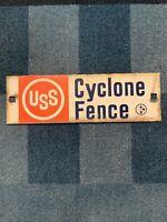 Vintage Cyclone Fence Sign Porcelain USS Pump Oil 13.25x4.25 B
