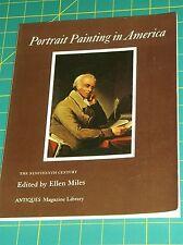 PORTRAIT PAINTNG IN AMERICA~THE NINETEENTH CENTURY -ELLEN MILES 1st ED 1977 PB