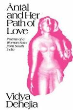 Antal and Her Path of Love: Poems of a Woman Saint from South India (Suny Series