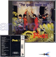 """POOH """"PER QUELLI COME NOI"""" RARO CD 1a STAMPA 1998 - BOLLINO SIAE"""