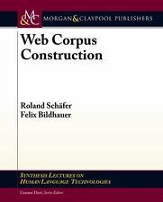 Web Corpus Construction (Paperback or Softback)