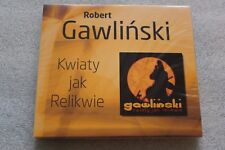 Robert Gawliński - Kwiaty Jak Relikwie CD POLISH NEW & SEALED