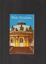 Wahre Geschichten aus Sanssouci. aufgeschrieben von Feustel, Gotthard: