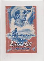 BRANTONNE. Buffalo-Bill à la rescousse. Fascicule Populaire 1944.