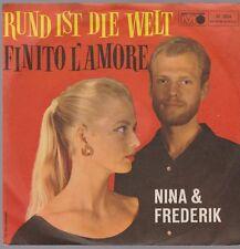 "7"" Nina & Frederik Rund ist die Welt / Finito L`Amore 60`s Metronome"