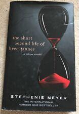 The Short Second Life of Bree Tanner: An Eclipse Novella (Twilight Saga), Stephe
