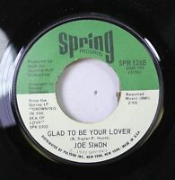 Soul 45 Joe Simon - Glad To Be Your Lover / Pool Of Bad Luck On Spring Records
