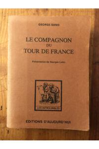 Le compagnon du Tour de France George Sand