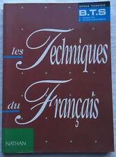 Lot 3 manuels LES TECHNIQUES DU FRANCAIS BTS + méthodologie 2de et 1ère BAC