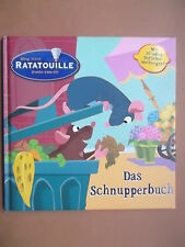 Olin /Sheffler: Ratatouille.Das Schnupperbuch.10 Duftüberraschungen.Disney Pixar