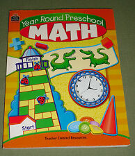 Year Round Preschool Math by Lynne R. Weaver, 2006, Teacher Created Resources