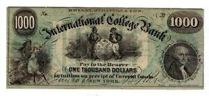 1868 $1000 DOLLARS BRYANT & STRATTON'S INTERNATIONAL COLLEGE BANK