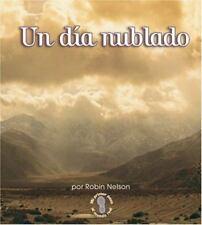 Un Dia Nublado/A Cloudy Day (Mi Primer Pasa Al Mundo Real / First Step-ExLibrary