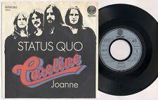 "STATUS QUO 'Caroline' 1973 German 7"" / 45 vinyl single, VERSION 2"