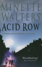 MINETTE WALTERS______ACID ROW hardly read