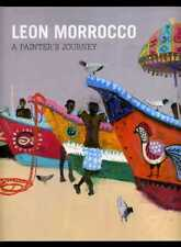 Leon Morrocco: A Painter's Journey; DOUBLE SIGNED 1st/1st