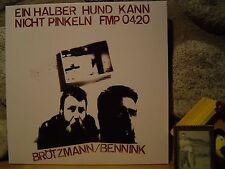 PETER BROTZMANN/HAN BENNINK Ein Halber Hund Kann Nicht Pinkeln LP/1977 FMP/CienF