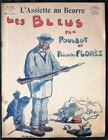 """L'Assiette au Beurre #291  """"Les Bleus"""" 1906 French Anti-MIlitary Satire Art"""