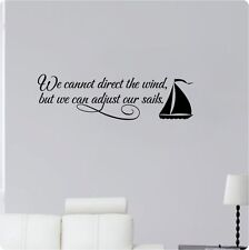 "36"" We Cannot Direct The Wind, But We Can Adjust Our Sails Wall Decal Sticker"