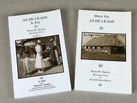 2 books: AS HE LEADS IS JOY & MORE JOY AS HE LEADS, DM Taylor, Missionary Nurse