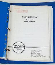 LOMA SYSTEM SUPER SCAN METAL DETECTOR USER'S MANUAL