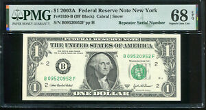 2003-A $1 Federal Reserve Note Fancy REPEATER Serial #B09520952F PMG 68EPQ