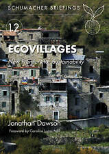 Ecovillages: New Frontiers for Sustainability, Schumacher Briefing No.-ExLibrary