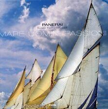 Panerai Classic Yacths Challange Mare Uomini Passioni - Electa Milano 2007