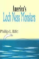 America's Loch Ness Monsters by Philip L. Rife (2000, Paperback)