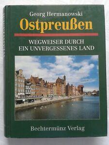 Ostpreußen, Wegweiser durch ein unvergessenes Land, 1996