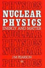Nuclear Physics: Energy and Matter, Special Student Edition