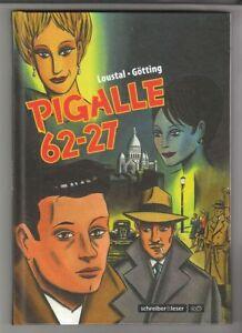 Pigalle 62-27 Hardcover Comic von Loustal / Götting in Topzustand