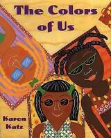 The Colors of Us by ., NEW Book, FREE & FAST Delivery, (Paperback)