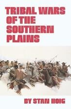 Tribal Wars of the Southern Plains, Native American, 19th Century, Social Scienc