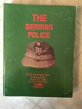 The German Police History, Axis Europa, Inc. (Rare)