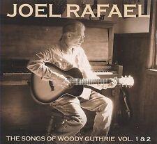 JOEL RAFAEL - THE SONGS OF WOODY GUTHRIE, VOLS. 1-2 NEW CD