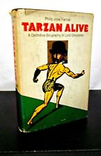 TARZAN ALIVE Definitive Biography of Lord Greystoke by PHILIP JOSE FARMER 1ST ED